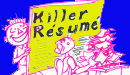 5 Elements To a Killer Resume.